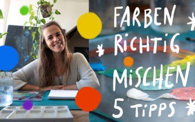 Farben mischen: 5 Tipps, wie du Acrylfarben richtig mischst