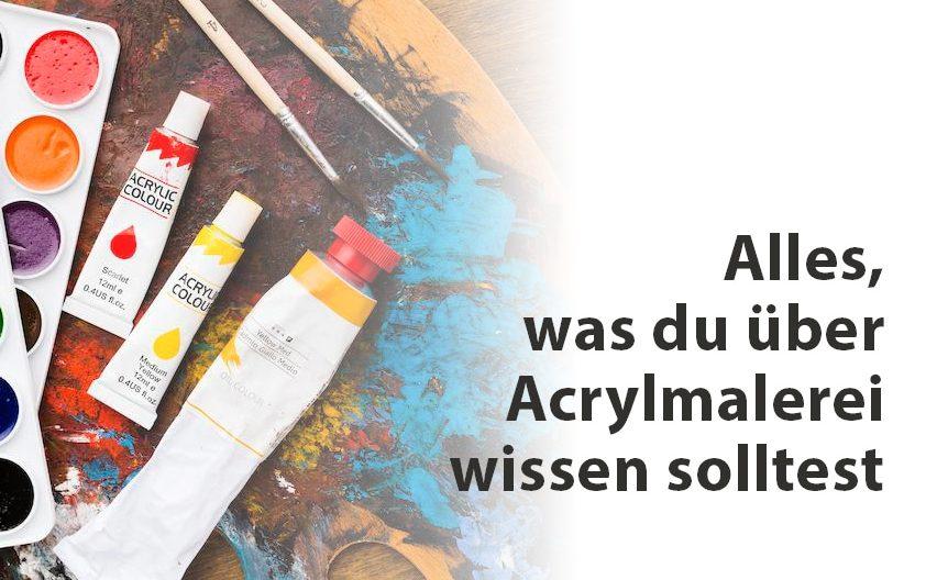 Wie malt man mit Acrylfarben? | Acrylmalerei Wissen