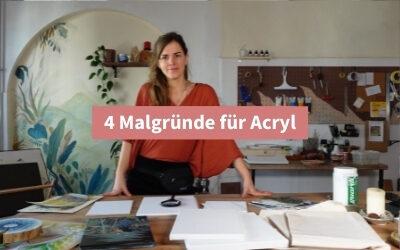 4 Malgründe für Acryl: Malen auf Leinwand, Papier …